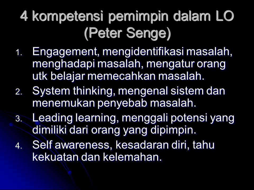 4 kompetensi pemimpin dalam LO (Peter Senge)