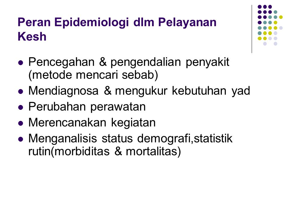 Peran Epidemiologi dlm Pelayanan Kesh
