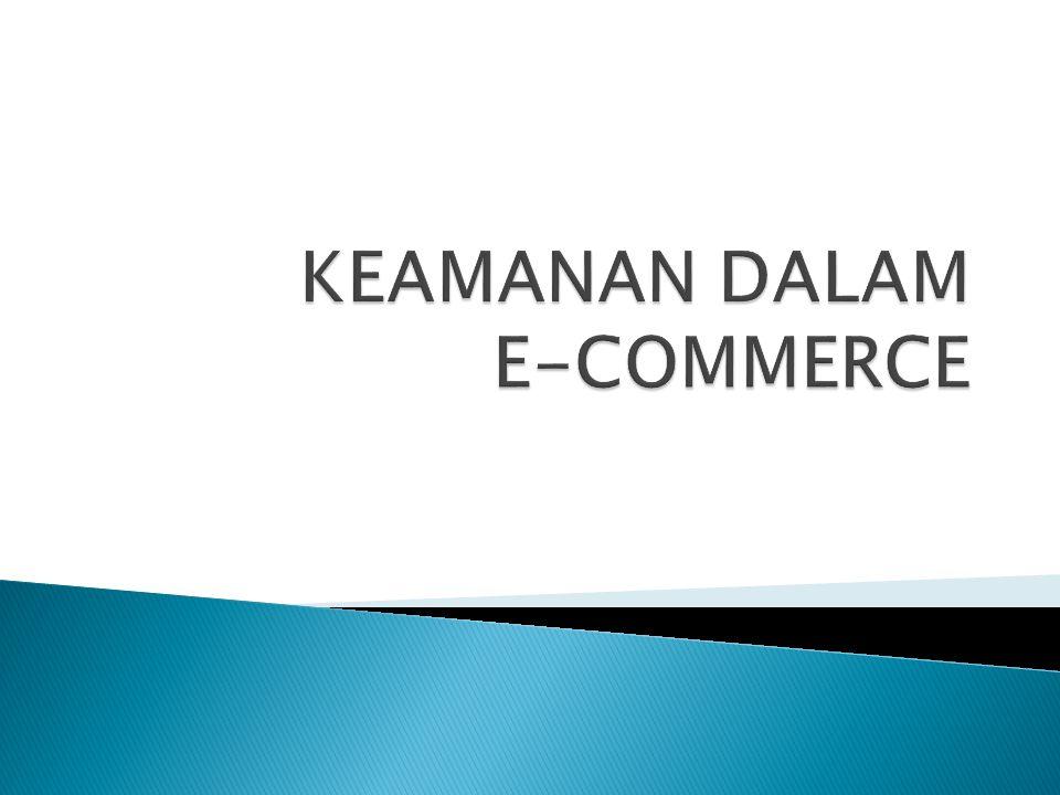 KEAMANAN DALAM E-COMMERCE