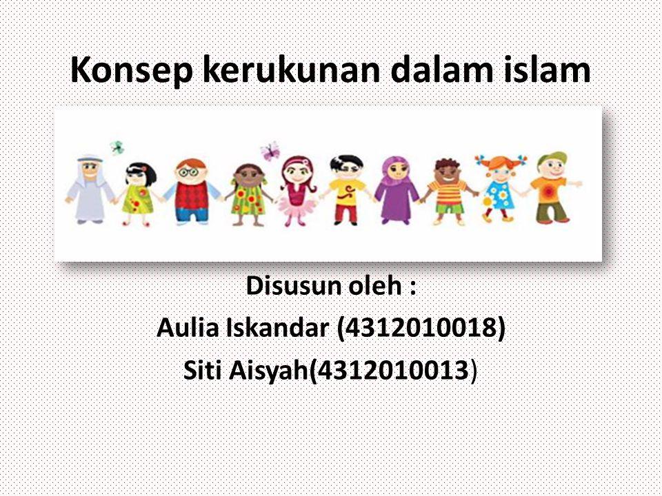 Konsep kerukunan dalam islam
