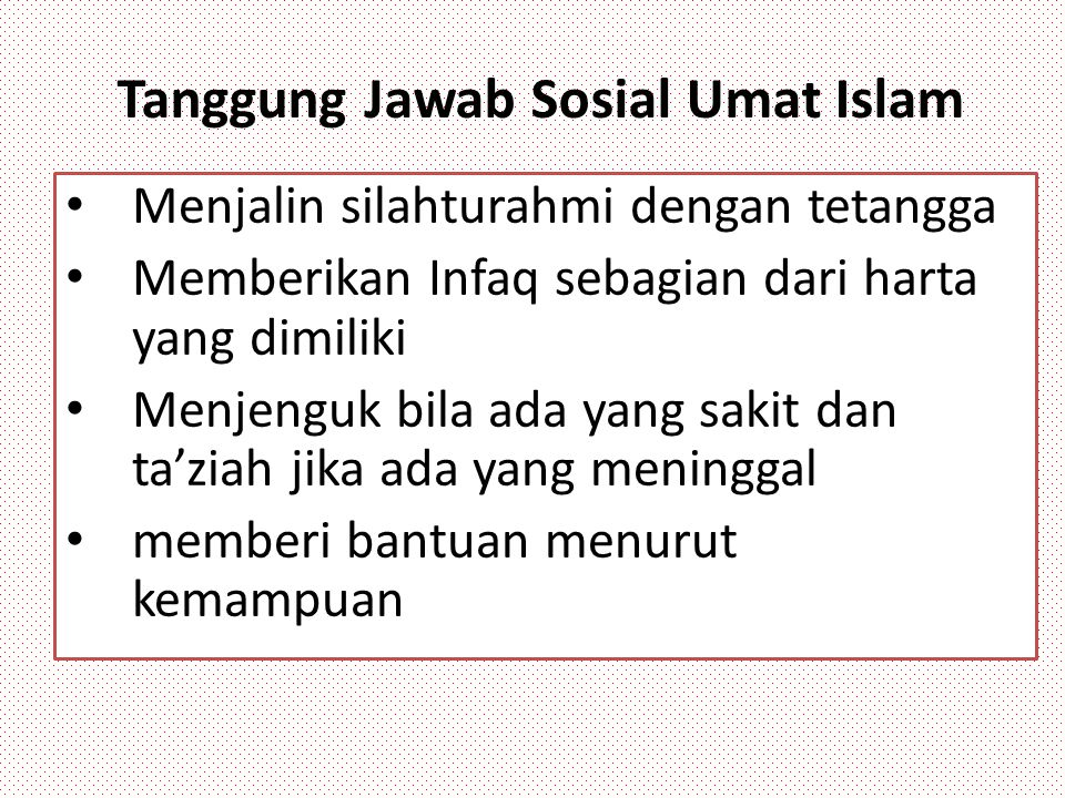 Tanggung Jawab Sosial Umat Islam