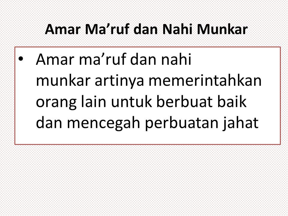 Amar Ma'ruf dan Nahi Munkar