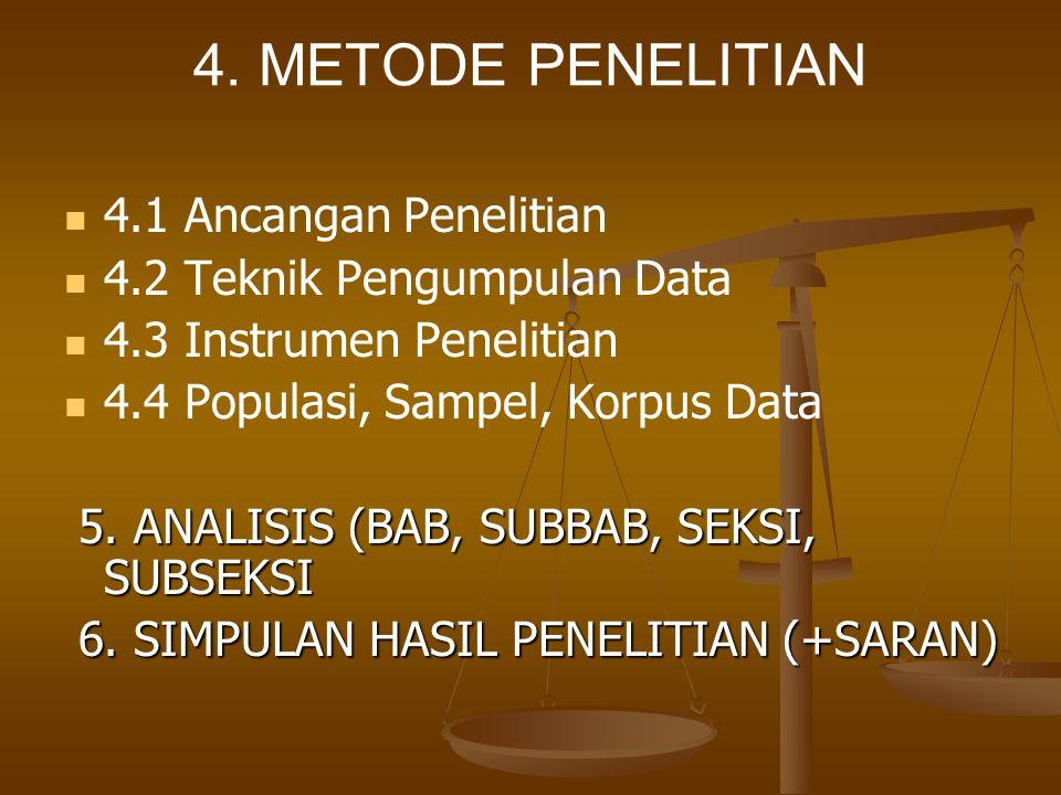 4. METODE PENELITIAN 4.1 Ancangan Penelitian