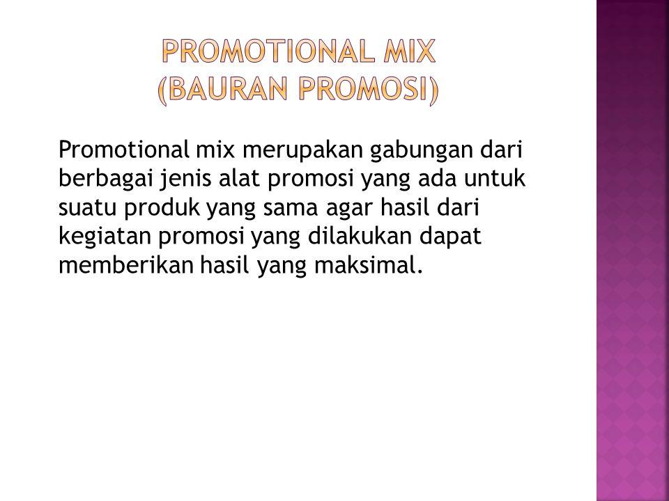 PROMOTIONAL MIX (BAURAN PROMOSI)