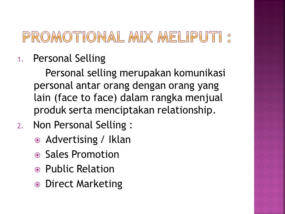 Promotional Mix meliputi :