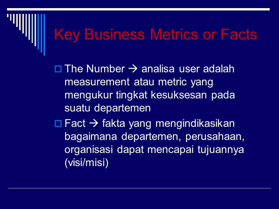 Key Business Metrics or Facts