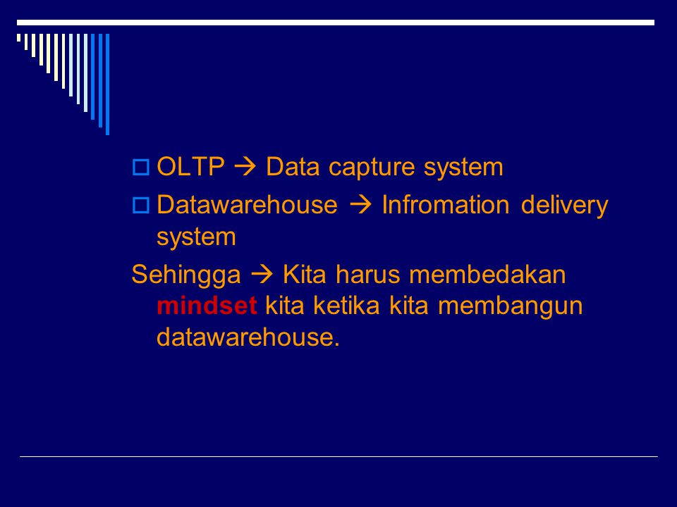 OLTP  Data capture system