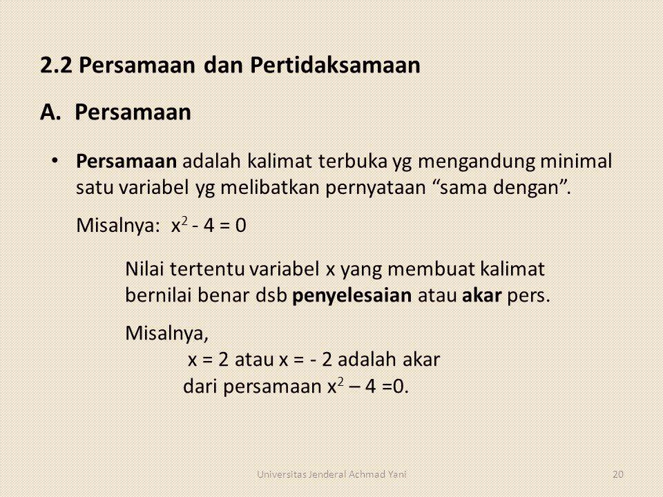 2.2 Persamaan dan Pertidaksamaan A. Persamaan
