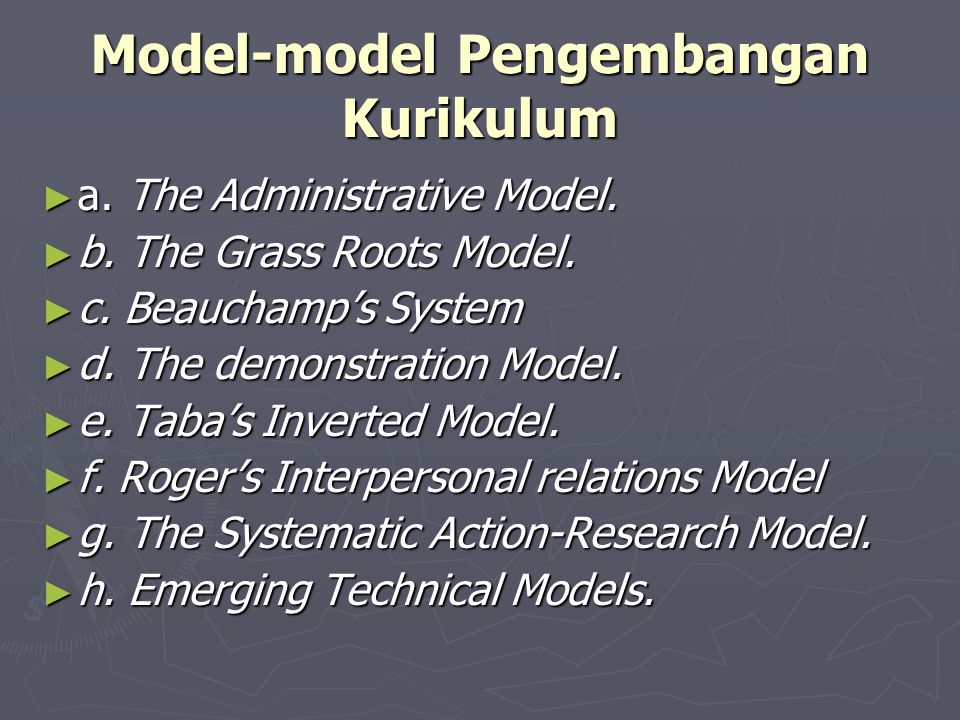 Model-model Pengembangan Kurikulum