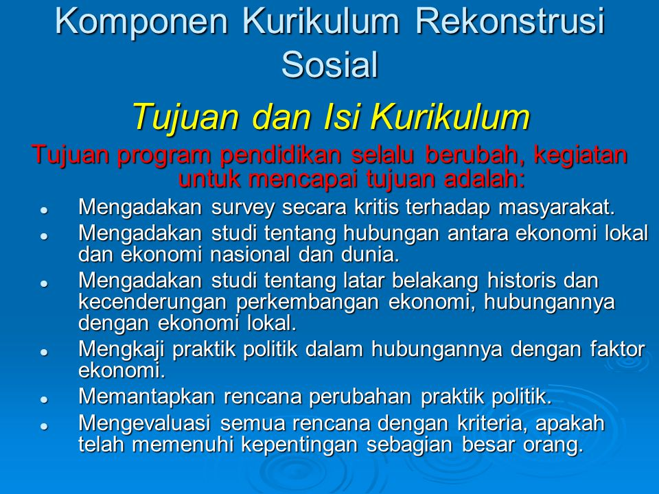 Komponen Kurikulum Rekonstrusi Sosial