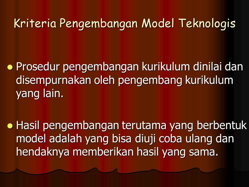 Kriteria Pengembangan Model Teknologis