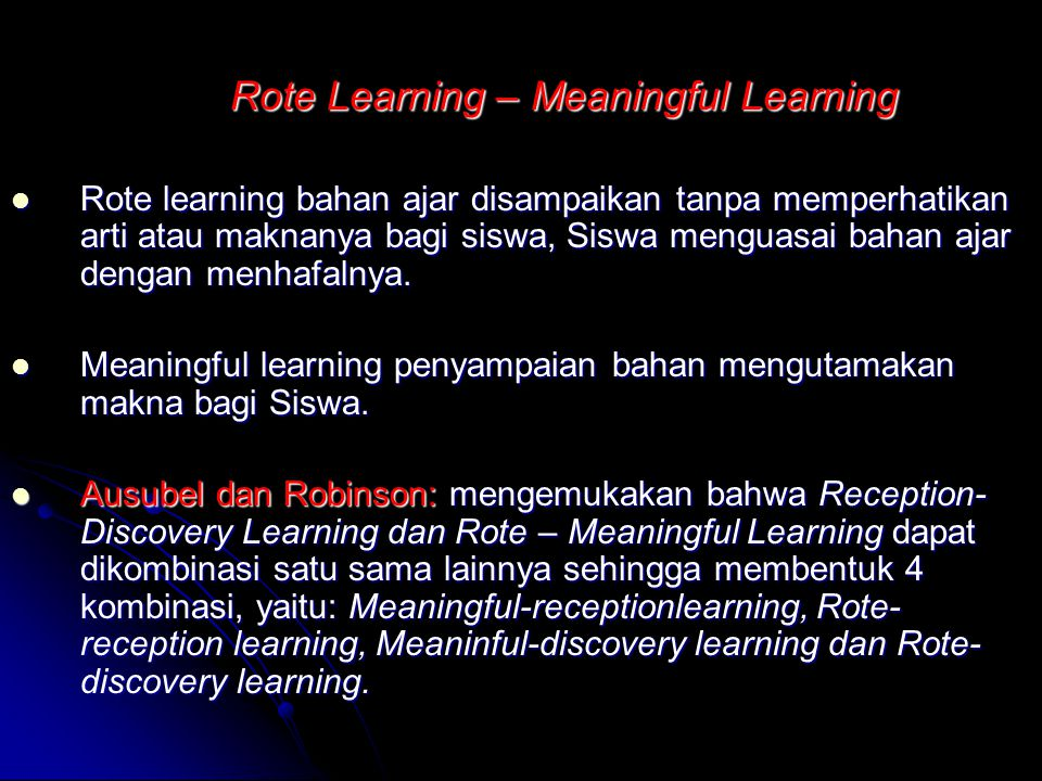 Rote Learning – Meaningful Learning