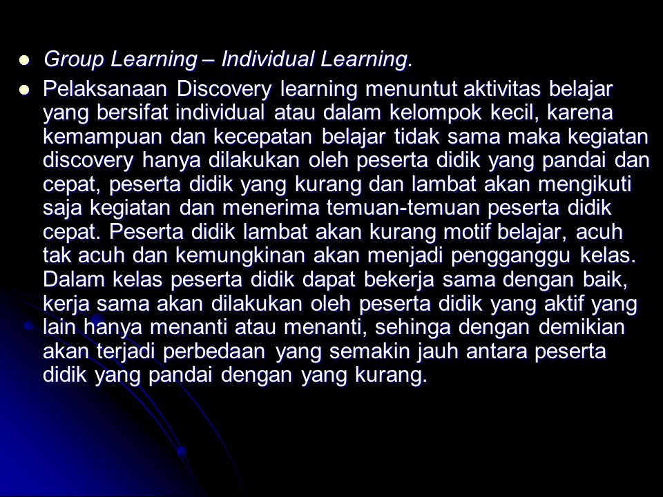 Group Learning – Individual Learning.