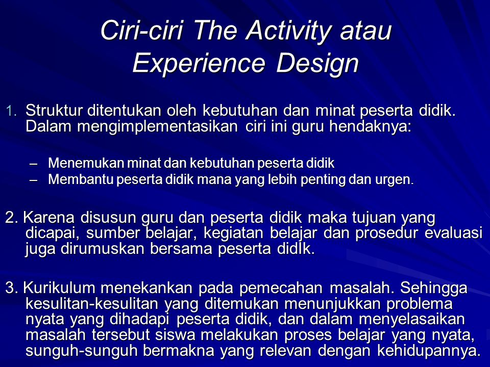 Ciri-ciri The Activity atau Experience Design
