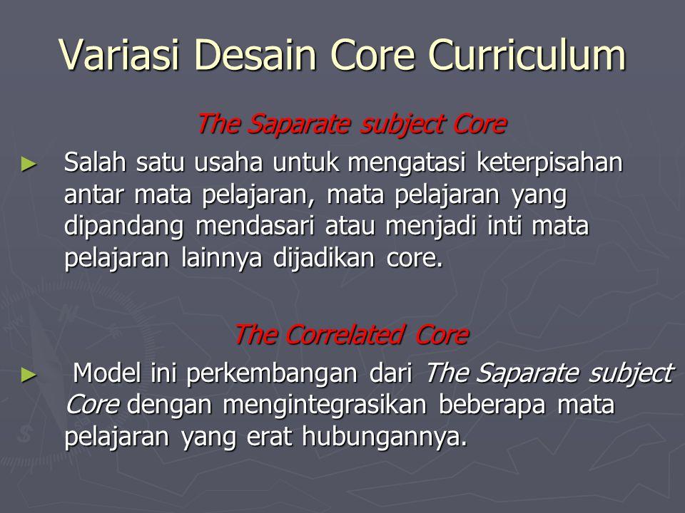 Variasi Desain Core Curriculum