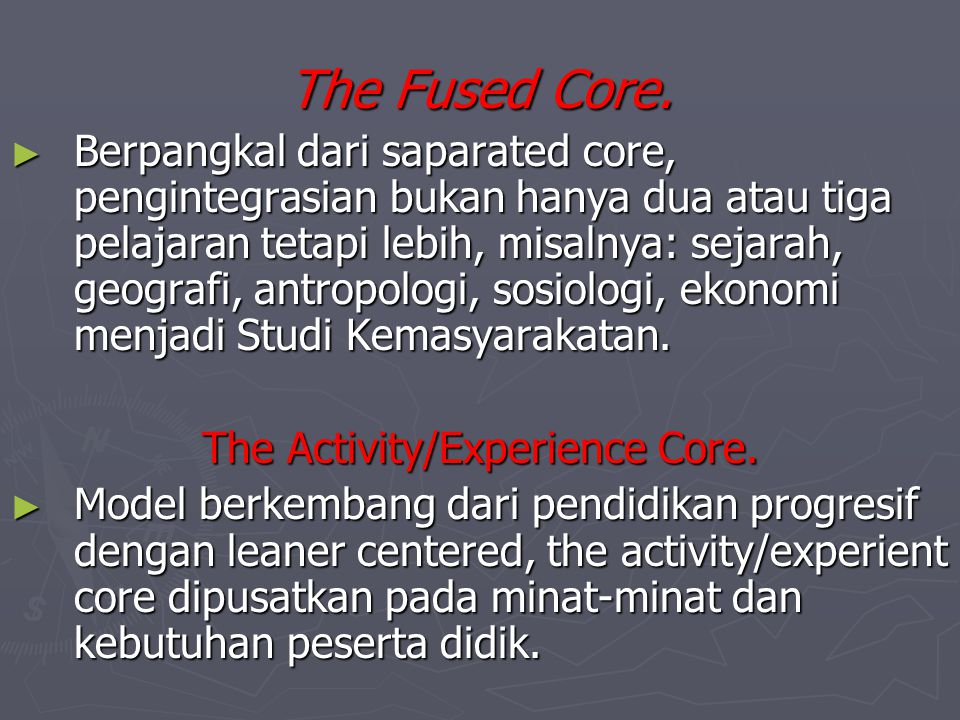 The Activity/Experience Core.
