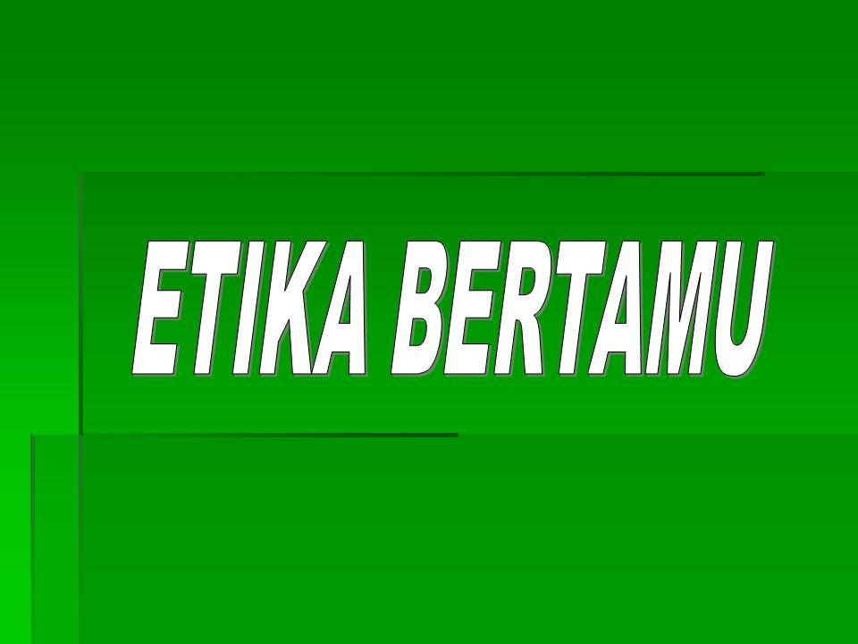 ETIKA BERTAMU