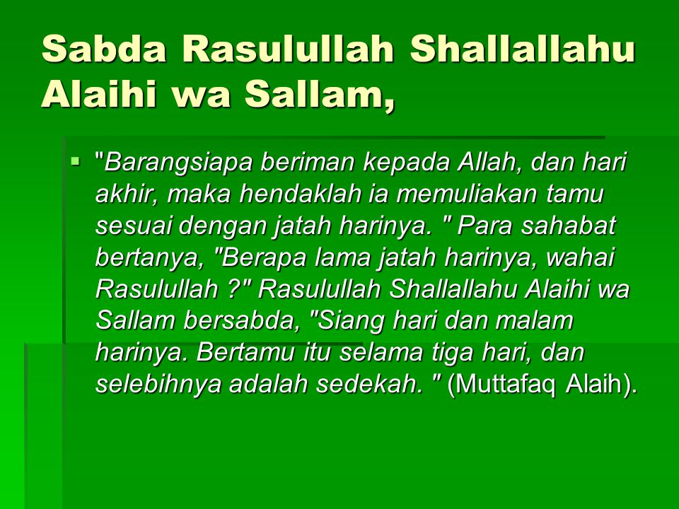 Sabda Rasulullah Shallallahu Alaihi wa Sallam,