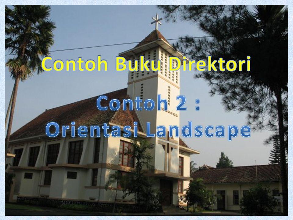 Contoh Buku Direktori Contoh 2 : Orientasi Landscape