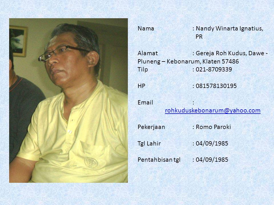 Nama : Nandy Winarta Ignatius, PR