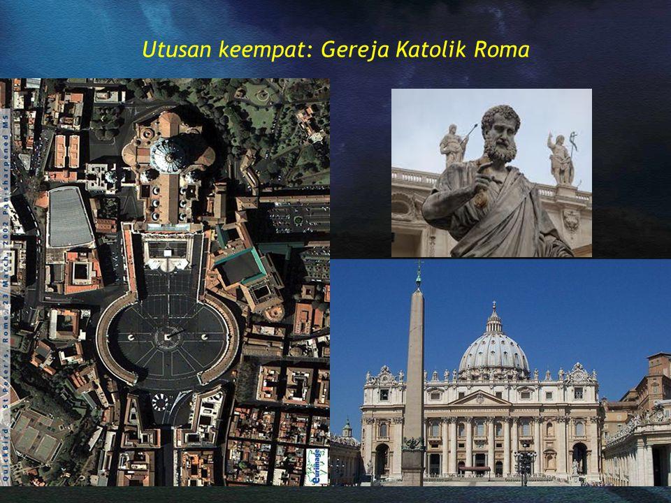 Utusan keempat: Gereja Katolik Roma