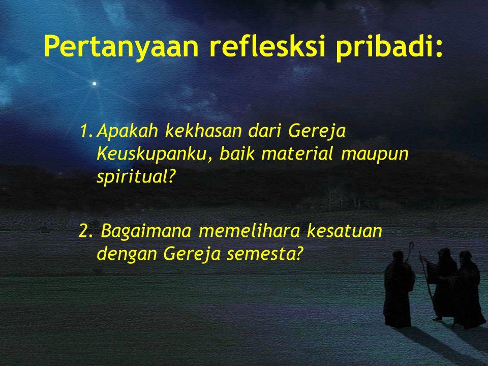 Pertanyaan reflesksi pribadi: