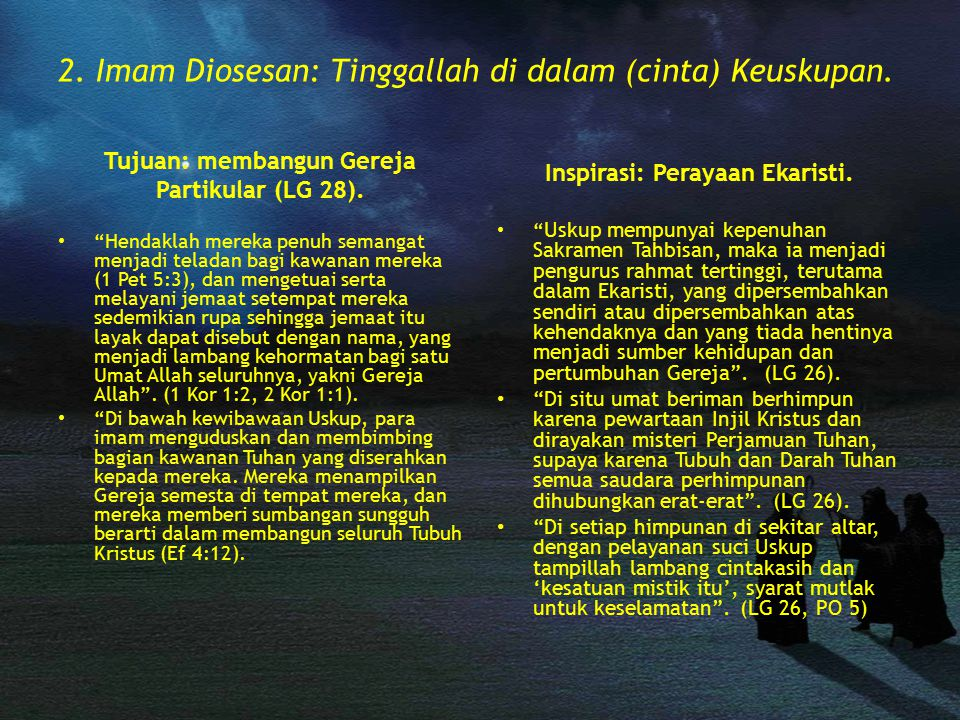 2. Imam Diosesan: Tinggallah di dalam (cinta) Keuskupan.
