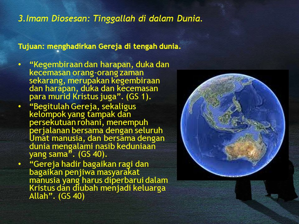 3.Imam Diosesan: Tinggallah di dalam Dunia.