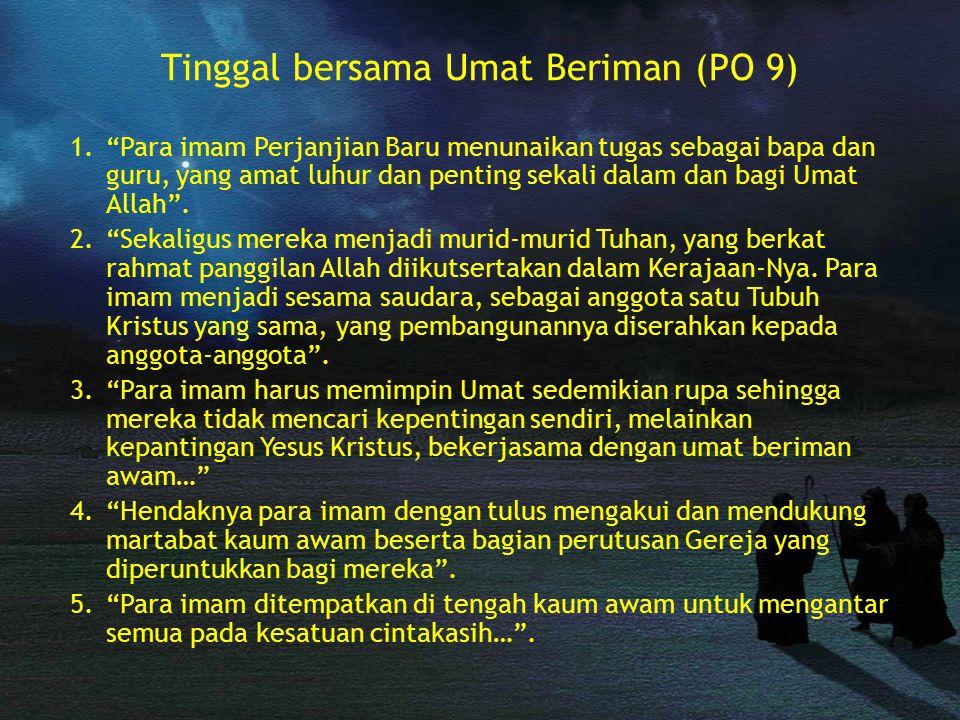 Tinggal bersama Umat Beriman (PO 9)