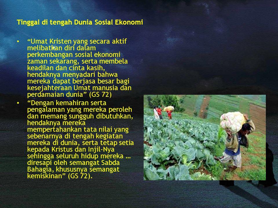Tinggal di tengah Dunia Sosial Ekonomi