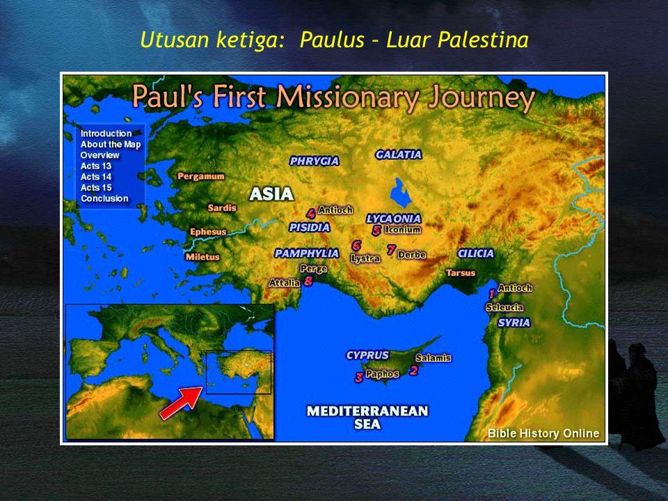 Utusan ketiga: Paulus – Luar Palestina