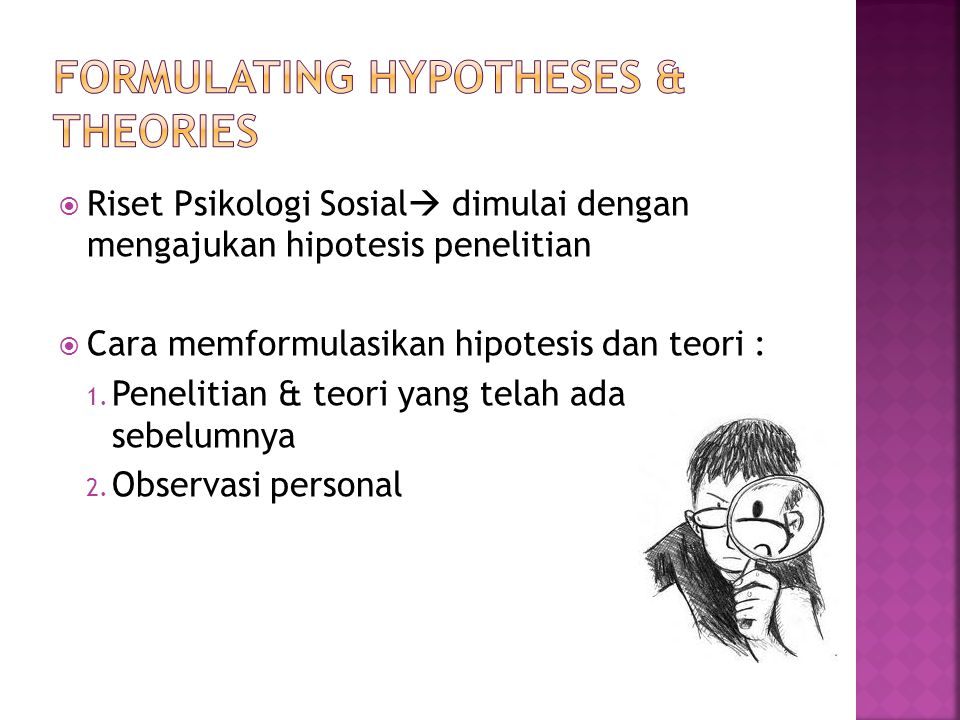 Formulating Hypotheses & Theories