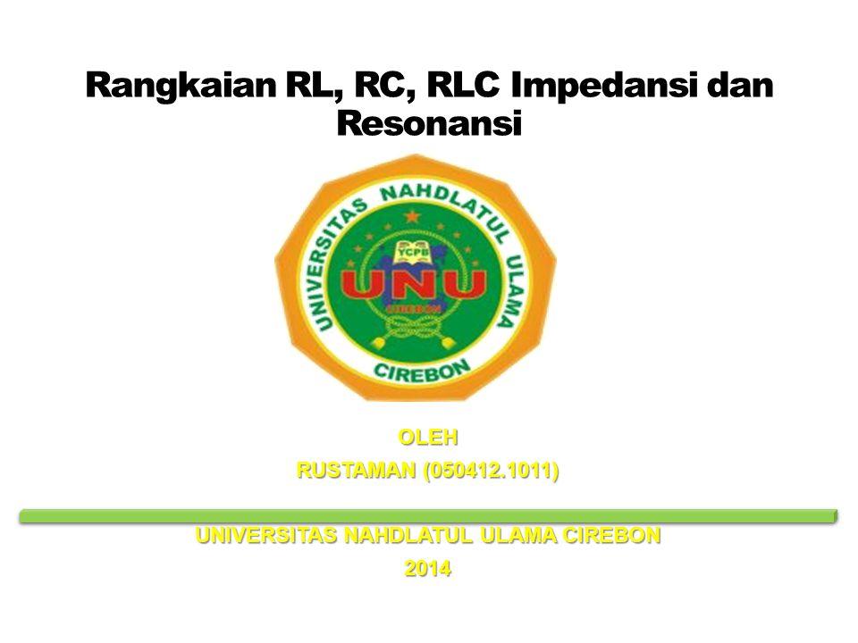 Rangkaian RL, RC, RLC Impedansi dan Resonansi