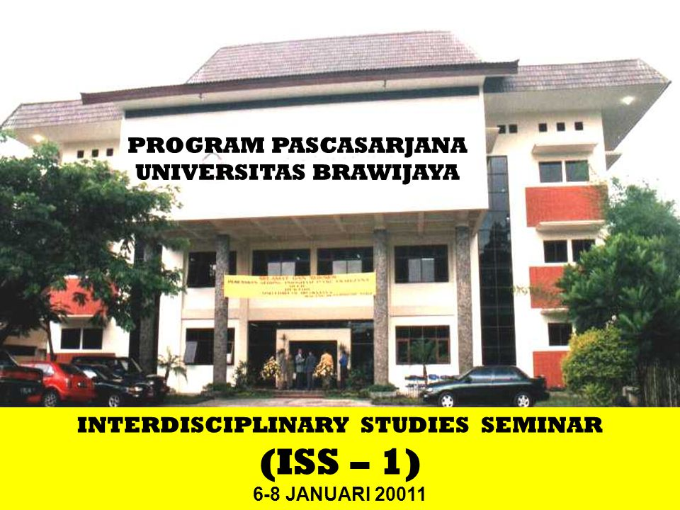 UNIVERSITAS BRAWIJAYA INTERDISCIPLINARY STUDIES SEMINAR