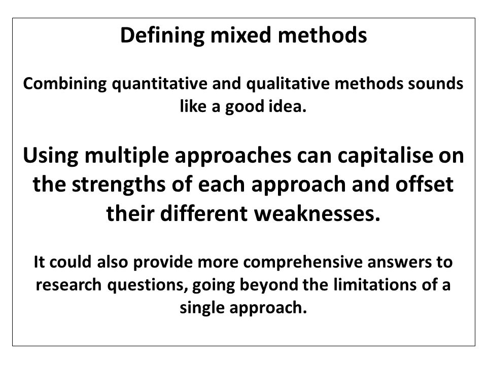 Defining mixed methods