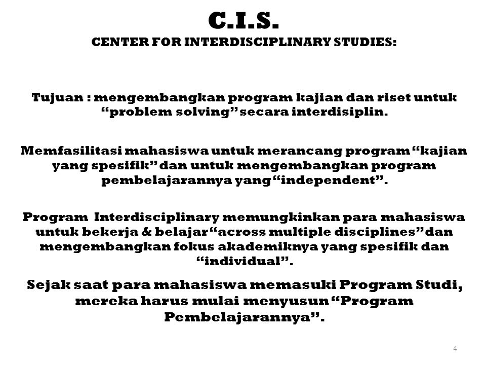 CENTER FOR INTERDISCIPLINARY STUDIES: