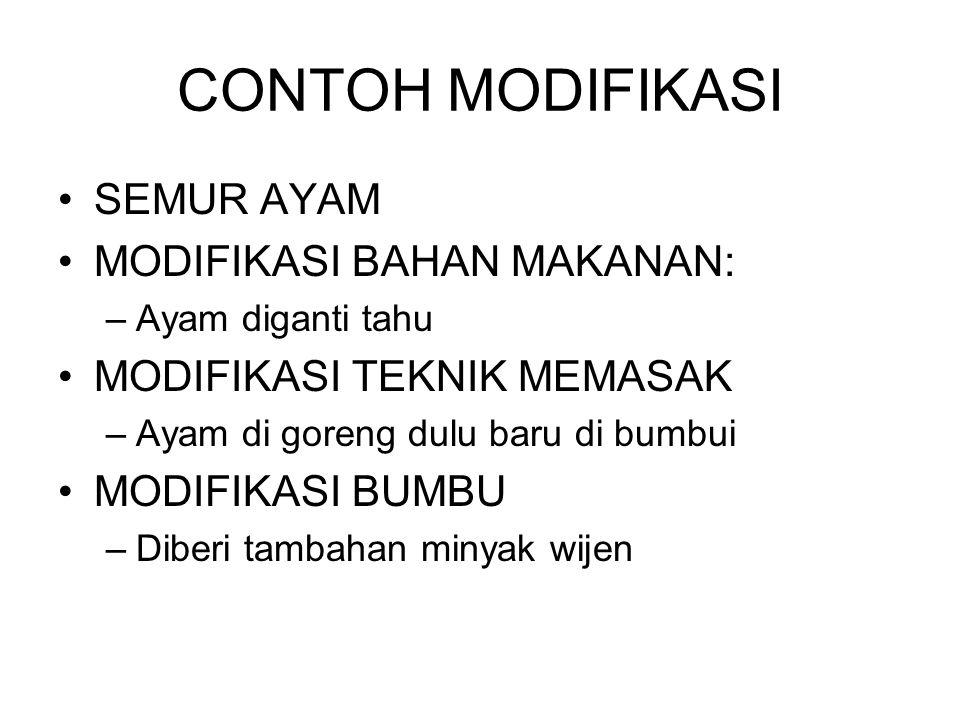 CONTOH MODIFIKASI SEMUR AYAM MODIFIKASI BAHAN MAKANAN: