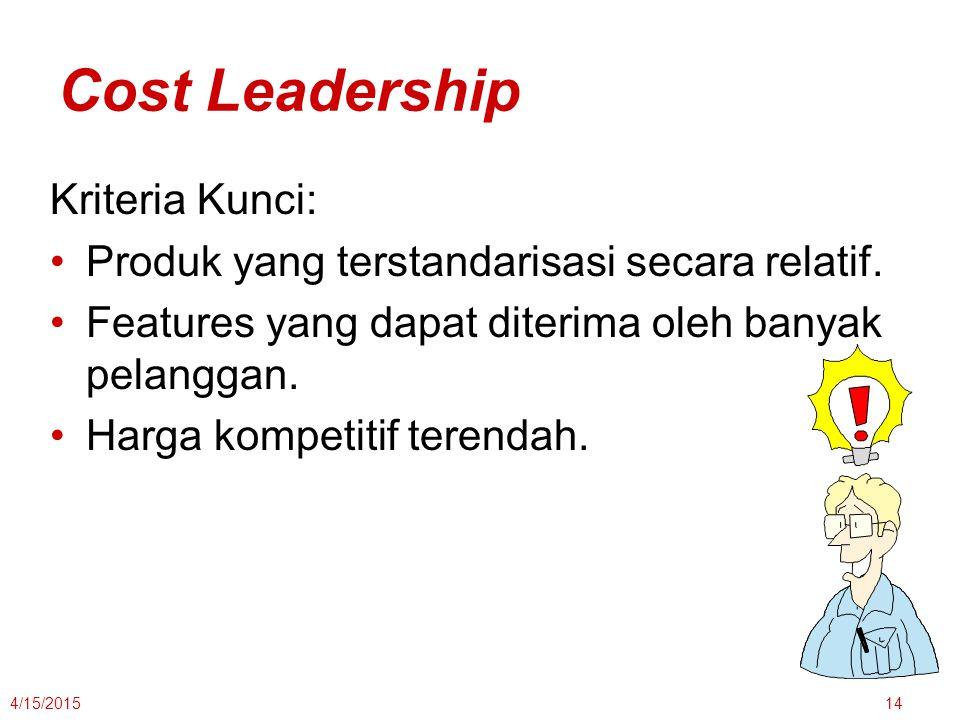 Cost Leadership Kriteria Kunci: