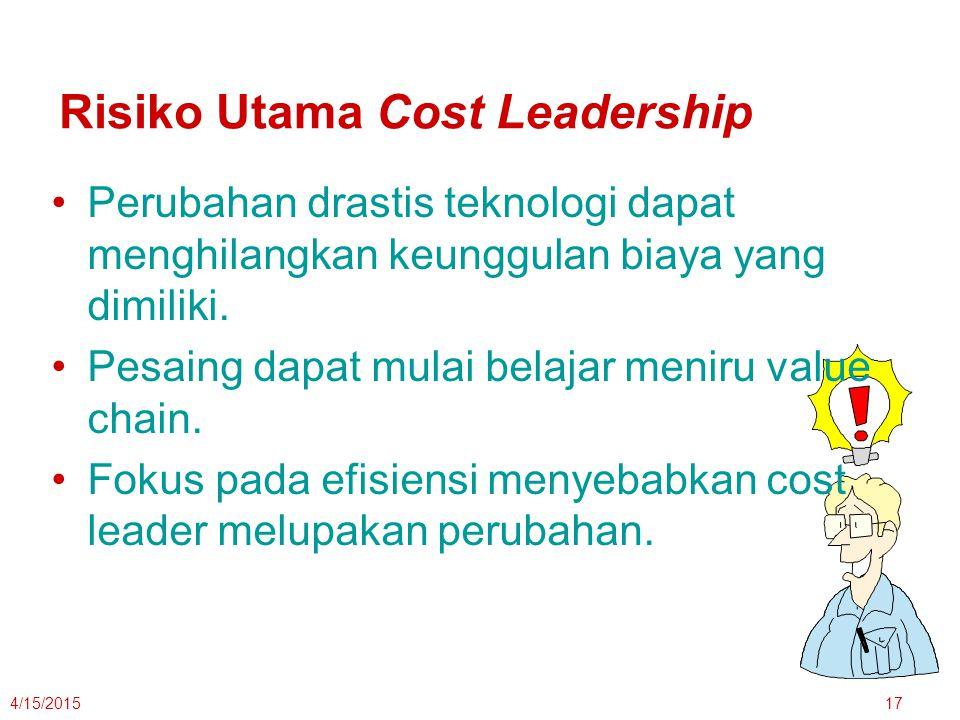 Risiko Utama Cost Leadership