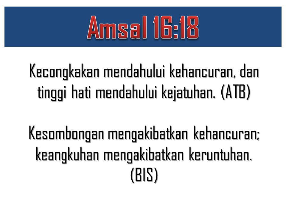 Amsal 16:18