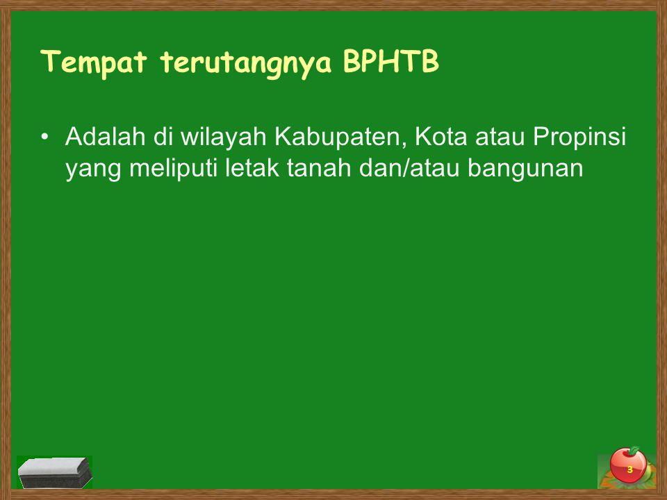 Tempat terutangnya BPHTB