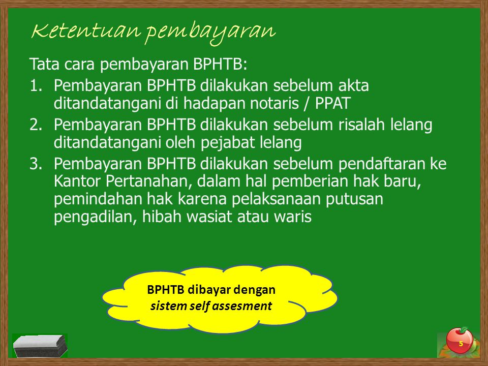 BPHTB dibayar dengan sistem self assesment
