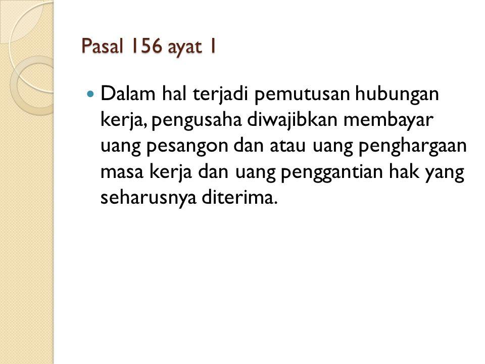 Pasal 156 ayat 1
