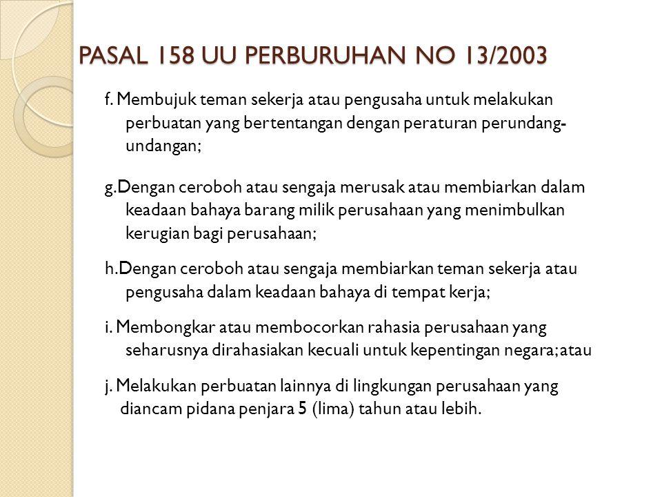 PASAL 158 UU PERBURUHAN NO 13/2003