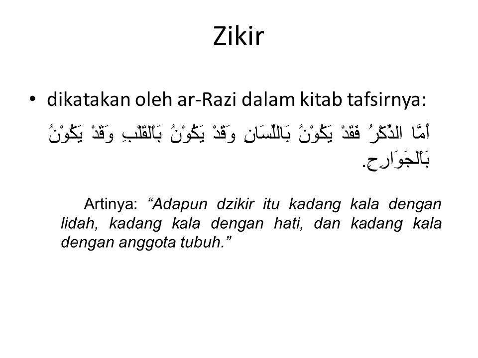Zikir dikatakan oleh ar-Razi dalam kitab tafsirnya:
