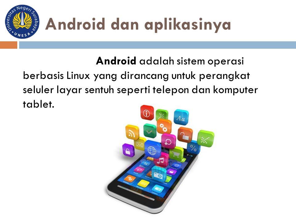 Android dan aplikasinya