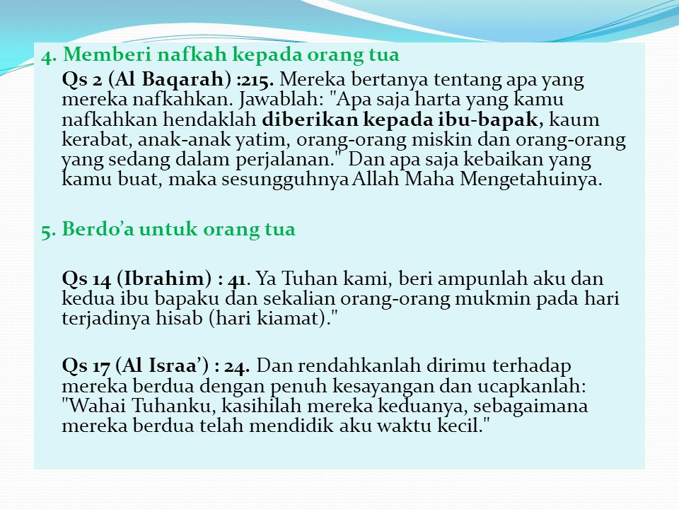 4. Memberi nafkah kepada orang tua Qs 2 (Al Baqarah) :215