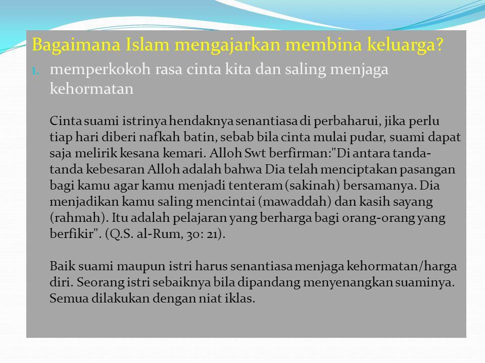 Bagaimana Islam mengajarkan membina keluarga