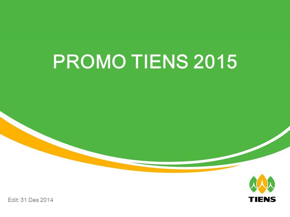 PROMO TIENS 2015 Edit: 31 Des 2014