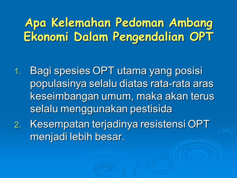 Apa Kelemahan Pedoman Ambang Ekonomi Dalam Pengendalian OPT